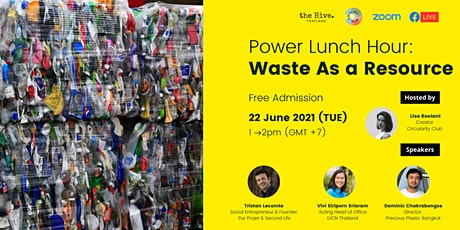 Power Lunch Hour: Waste As A Resource tickets