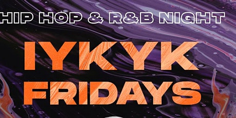 IYKYK Fridays at Treehouse!  Hip Hop and R&B all night tickets