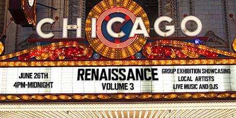 Chicago Renaissance Volume 3 tickets
