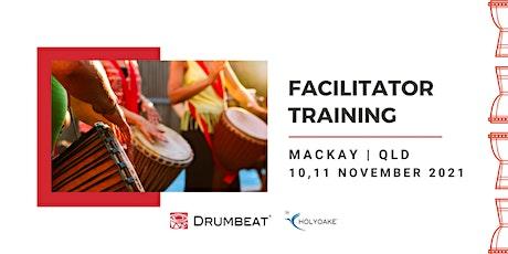 DRUMBEAT 2 Day Facilitator Training | Mackay | QLD tickets