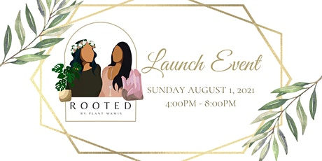 Rooted by Plant Mami's Launch Event tickets