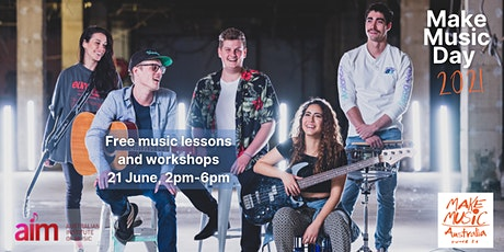 Make Music Day 2021 @ AIM Sydney - Free Music Lessons and Workshops tickets