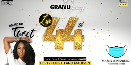 Live at 44th tickets