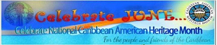 Celebrate Nat'l Caribbean American Heritage Month 2021 image