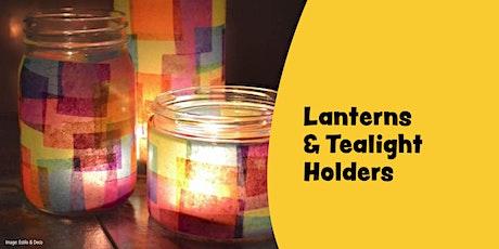 Lanterns & tealight holders tickets