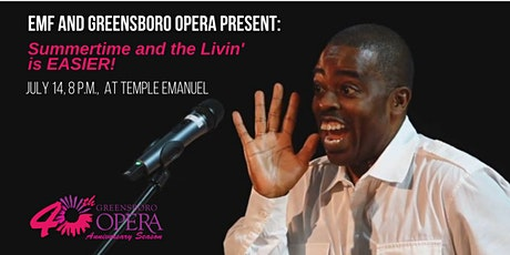 Greensboro Opera & EMF Present: Summertime and the Livin' is EASIER! tickets