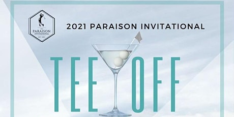 2021 Paraison Invitational Tee Off Cocktail Reception, Sponsored by Tito's tickets
