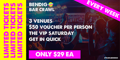 Bendigo Bar Crawl / Saturday 19th June '21 tickets