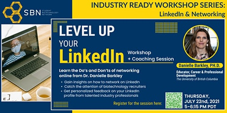 Industry Ready Workshop: LinkedIn for Networking in the Biotechnology Space tickets