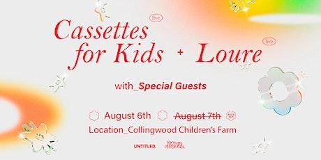 Show #2 Cassettes For Kids & Loure (Live) - Collingwood Children's Farm tickets