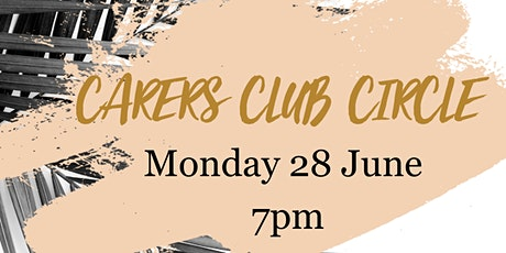 Carers Club Circle tickets
