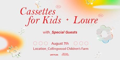 Cassettes For Kids & Loure (Live) - Collingwood Children's Farm tickets