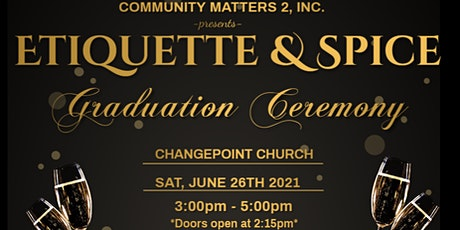 Etiquette & Spice Graduation Ceremony tickets