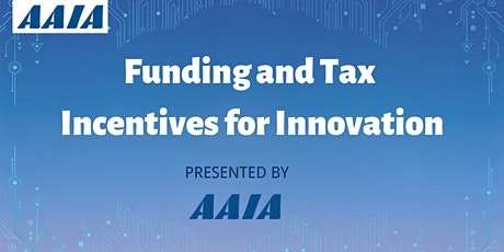 Funding and Tax Incentive for Innovation tickets