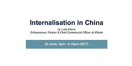 Internationalisation in China bilhetes
