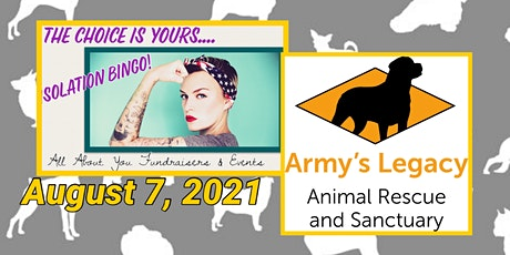 YOUR CHOICE Bingo to Benefit Army's Legacy Animal Rescue & Sanctuary tickets