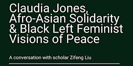 RADICAL BLACK WOMEN: Claudia Jones & Black Left Feminist Visions of Peace tickets