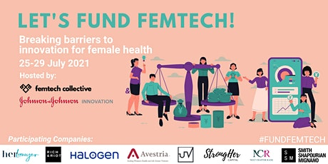 Let's fund femtech: Breaking barriers to innovation for female health tickets