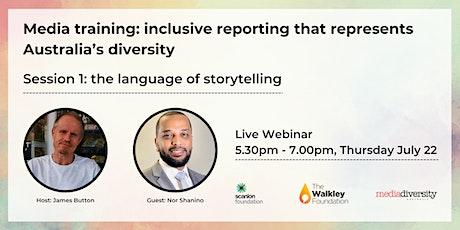 Media training: inclusive reporting that represents Australia's diversity tickets