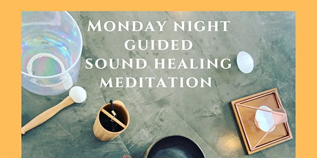 Monday Night Guided Sound Meditation tickets