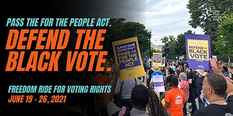 Bus to Washington, Support  For The People Act & Freedom Riders 2021 Rally tickets