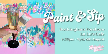 SOLD OUT Rockingham Paint & Sip - Abstract Night tickets