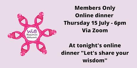 Women in Business Members Only Online dinner - 15/7/2021 tickets