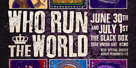 LIVE AT THE BLACK BOX: WHO RUN THE WORLD tickets