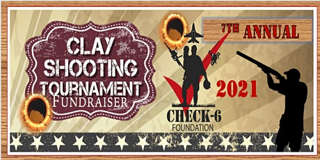 7th Annual CHECK-6 FOUNDATION Sport Shooting Charity Tournament 2021 tickets