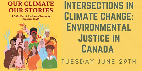 Intersections in Climate Change: Exploring  Environmental Justice in Canada tickets
