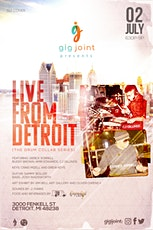 """GigJoint Presents """"Live From Detroit"""" (The Drum Collab Series) tickets"""