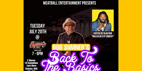Bob Sumner's Back To The Basics Comedy Showcase Hosted by Blaq Ron tickets