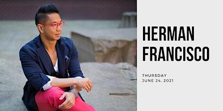 Herman Francisco; an Educator, Transportation designer, and more! tickets
