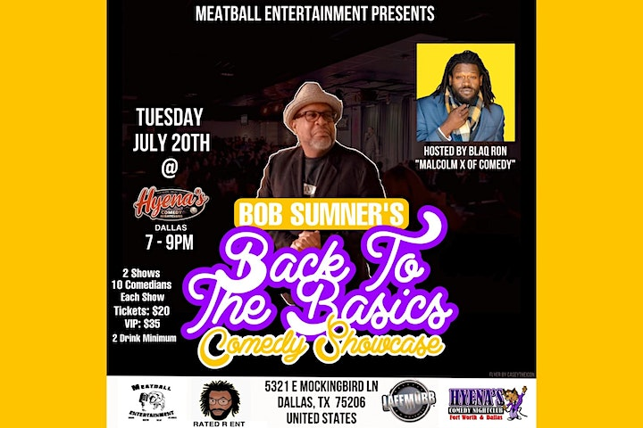 Bob Sumner's Back To The Basics Comedy Showcase Hosted by Blaq Ron image
