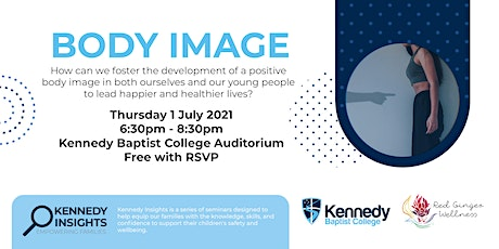 Kennedy Insights: Body Image tickets