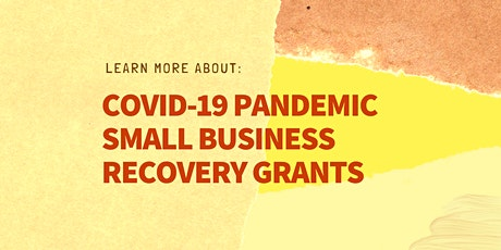 NY COVID-19 Pandemic Small Business Recovery Grants Information tickets
