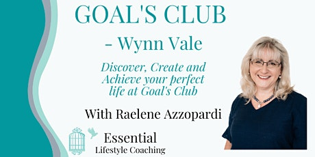 GOALS CLUB - Wynn Vale - Discover, Create and Achieve your Goals tickets