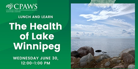 The Health of Lake Winnipeg: How Community Science Helps Fight Algae Blooms tickets