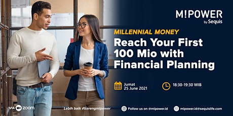 Millennial Money : Reach Your First 100 Mio With Financial Planning tickets