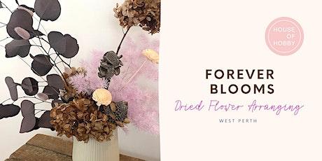 Forever Blooms - Dried Flower Arranging Workshop tickets
