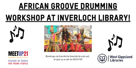 African Groove Drumming Workshop at Inverloch Library tickets