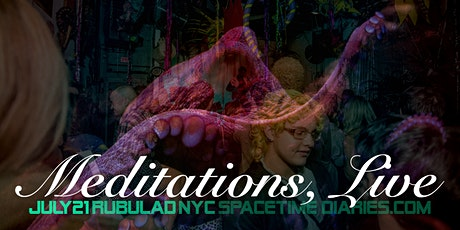 """""""Meditations"""" Live + dance party tickets"""