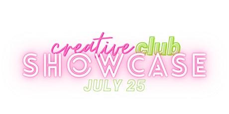 Creative Club Showcase July 2021 tickets