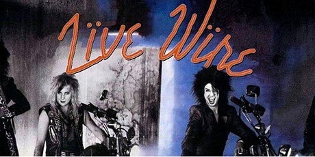 LIVE WIRE - TRIBUTE TO MOTLEY CRUE - RETURNS TO WHITE HART PUBLIC HOUSE! tickets