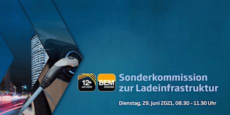 BEM-Sonderkommission zur Ladeinfrastruktur Tickets