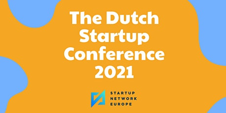 The Dutch  Startup  Conference  2021 tickets