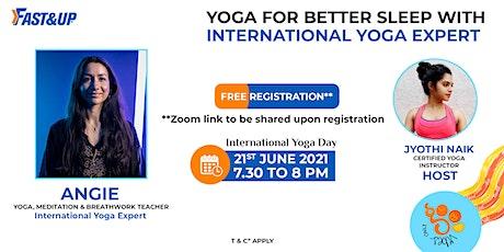 Yoga for Better Sleep with International Yoga Expert tickets