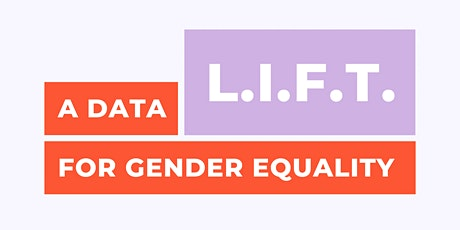 A Data L.I.F.T. for Gender Equality tickets