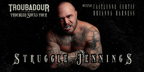 "Struggle Jennings ""Troubadour of Troubled Souls"" Tour tickets"