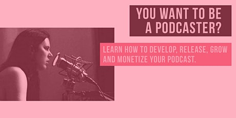 How To Start a Podcast with Pod God Andrea Allan tickets